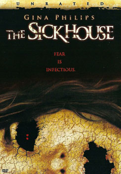The Sick House (2008)